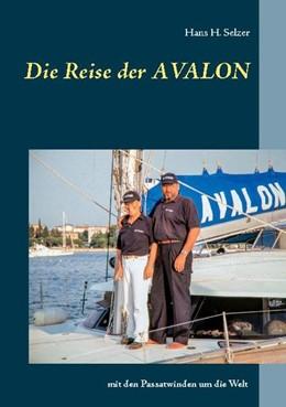Abbildung von Selzer | Die Reise der AVALON | 1. Auflage | 2020 | beck-shop.de