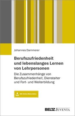 Abbildung von Dammerer | Berufszufriedenheit und lebenslanges Lernen von Lehrpersonen | 1. Auflage | 2020 | beck-shop.de