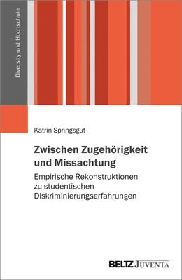 Abbildung von Springsgut   Zwischen Zugehörigkeit und Missachtung   1. Auflage   2021   beck-shop.de