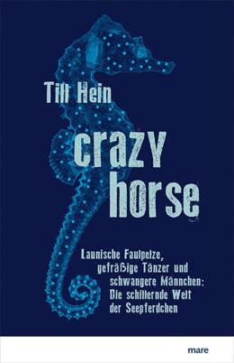 Abbildung von Hein   Crazy Horse   1. Auflage   2021   beck-shop.de