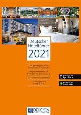 Abbildung von Deutscher Hotel- und Gaststättenverband e. V. DEHOGA | Deutscher Hotelführer 2021 | 70. Auflage | 2020 | beck-shop.de