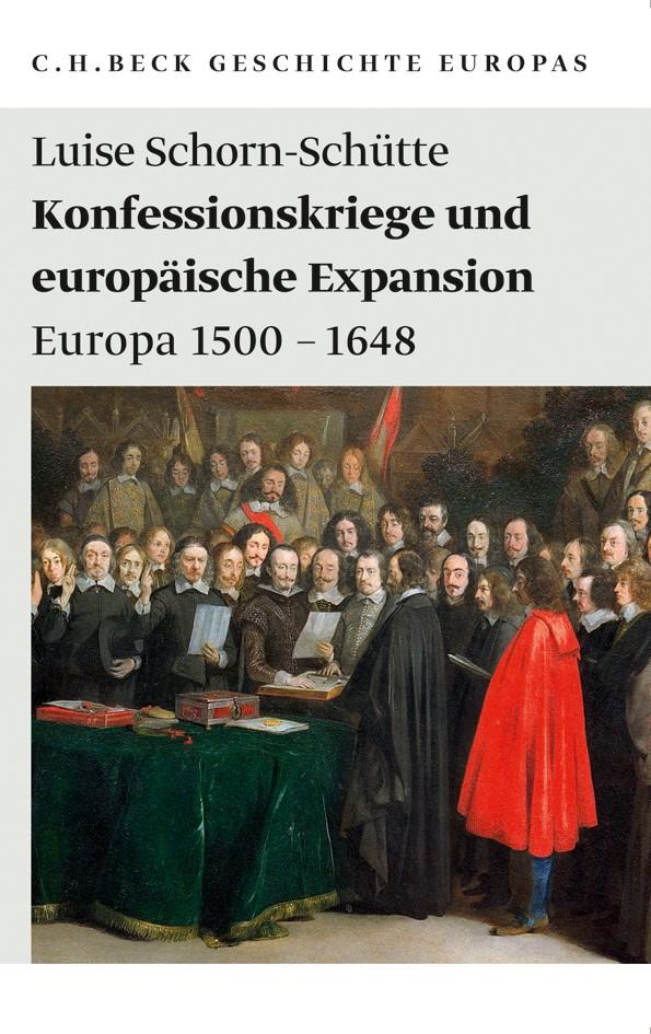 Abbildung von Schorn-Schütte, Luise | Konfessionskriege und europäische Expansion | 2010