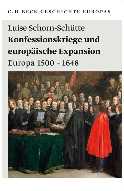 Cover: Luise Schorn-Schütte, Konfessionskriege und europäische Expansion