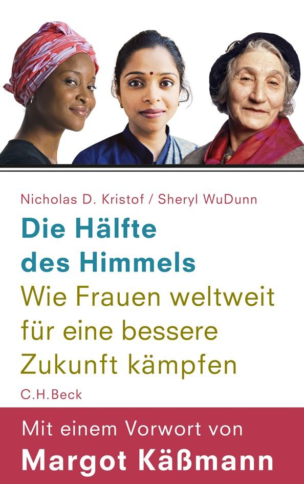Die Hälfte des Himmels | Kristof, Nicholas D. / WuDunn, Sheryl | 3. Auflage, 2010 | Buch (Cover)