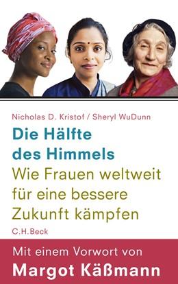 Abbildung von Kristof, Nicholas D. / WuDunn, Sheryl   Die Hälfte des Himmels   3. Auflage   2010   Wie Frauen weltweit für eine b...