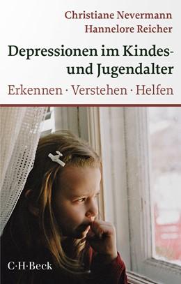 Abbildung von Nevermann / Reicher   Depressionen im Kindes- und Jugendalter   3. Auflage   2020   1440   beck-shop.de