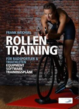 Abbildung von Wechsel   Rollentraining für Radsportler und Triathleten   1. Auflage   2021   beck-shop.de