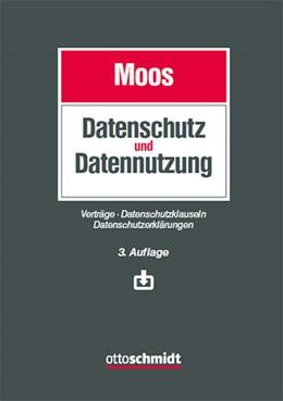 Abbildung von Moos | Datenschutz und Datennutzung | 3. Auflage | 2021 | beck-shop.de