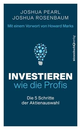 Abbildung von Pearl / Rosenbaum | Investieren wie die Profis | 1. Auflage | 2021 | beck-shop.de