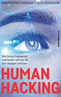 Abbildung von Hadnagy / Schulman   Human Hacking   1. Auflage   2021   beck-shop.de