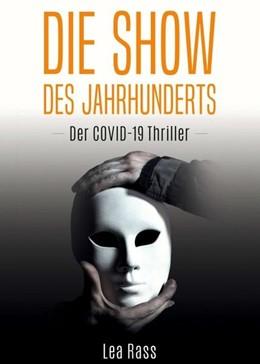 Abbildung von Rass | Die Show des Jahrhunderts | 1. Auflage | 2020 | beck-shop.de