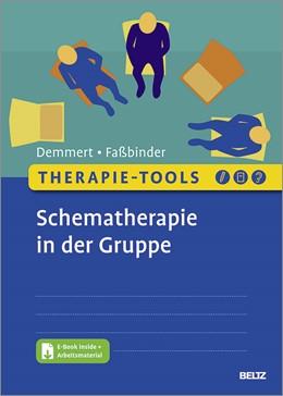 Abbildung von Demmert / Faßbinder   Therapie-Tools Schematherapie in der Gruppe   1. Auflage   2021   beck-shop.de