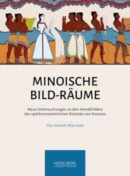 Abbildung von Günkel-Maschek | Minoische Bild-Räume | 1. Auflage | 2020 | beck-shop.de