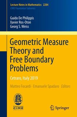 Abbildung von De Philippis / Focardi | Geometric Measure Theory and Free Boundary Problems | 1. Auflage | 2021 | 2284 | beck-shop.de