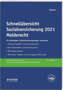 Abbildung von Geiken   Schnellübersicht Sozialversicherung 2021 Melderecht   65. Auflage   2021   beck-shop.de