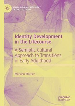 Abbildung von Märtsin | Identity Development in the Lifecourse | 1. Auflage | 2020 | beck-shop.de