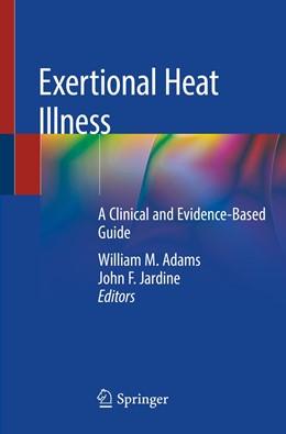 Abbildung von Adams / Jardine   Exertional Heat Illness   1. Auflage   2020   beck-shop.de