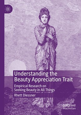 Abbildung von Diessner | Understanding the Beauty Appreciation Trait | 1. Auflage | 2020 | beck-shop.de