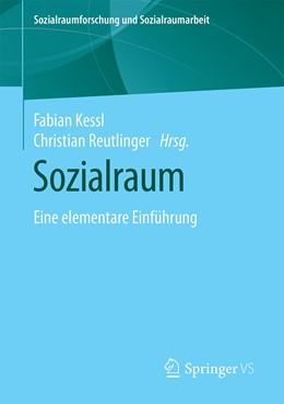 Abbildung von Kessl / Reutlinger   Sozialraum   1. Auflage   2021   20   beck-shop.de