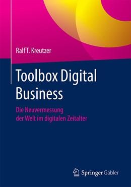 Abbildung von Kreutzer | Toolbox für Digital Business | 1. Auflage | 2021 | beck-shop.de