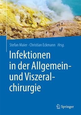Abbildung von Maier / Eckmann | Infektionen in der Allgemein- und Viszeralchirurgie | 1. Auflage | 2021 | beck-shop.de