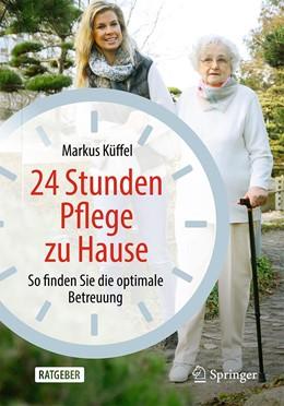 Abbildung von Küffel   24 Stunden Pflege zu Hause   1. Auflage   2021   beck-shop.de
