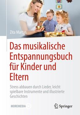 Abbildung von Martus | Das musikalische Entspannungsbuch für Kinder und Eltern | 1. Auflage | 2021 | beck-shop.de