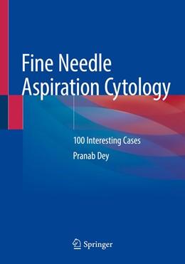 Abbildung von Dey | Fine Needle Aspiration Cytology | 1. Auflage | 2020 | beck-shop.de