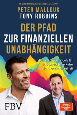Abbildung von Mallouk / Robbins | Der Pfad zur finanziellen Unabhängigkeit | 1. Auflage | 2021 | beck-shop.de