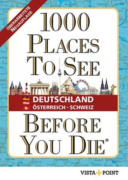 Abbildung von 1000 Places To See Before You Die - Deutschland, Österreich, Schweiz   4. Auflage   2021   beck-shop.de