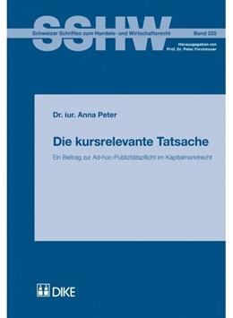 Abbildung von Peter | Die kursrelevante Tatsache | 1. Auflage | 2015 | Band 325 | beck-shop.de