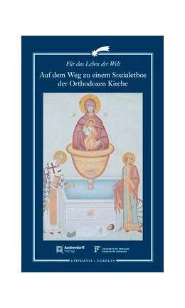 Abbildung von Hallensleben | Auf dem Weg zu einem Sozialethos der Orthodoxen Kirche | 1. Auflage | 2020 | 18 | beck-shop.de