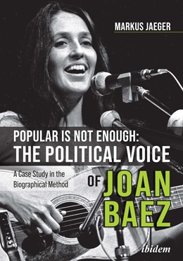 Abbildung von Jaeger | Popular Is Not Enough: The Political Voice Of Joan Baez | 1. Auflage | 2021 | beck-shop.de