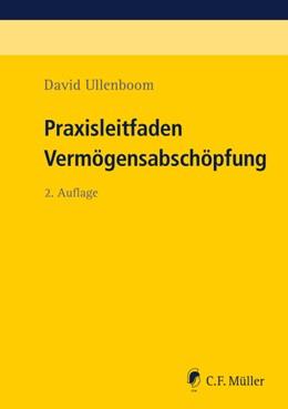 Abbildung von Ullenboom   Praxisleitfaden Vermögensabschöpfung   2. Auflage   2021   beck-shop.de