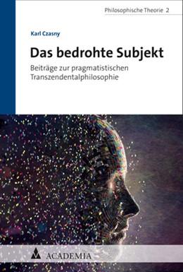 Abbildung von Czasny | Das bedrohte Subjekt | 1. Auflage | 2020 | beck-shop.de