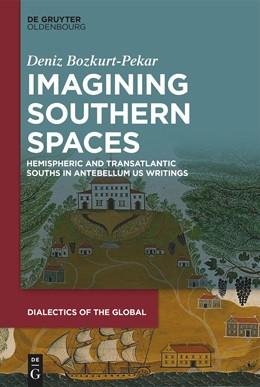Abbildung von Bozkurt-Pekar | Imagining Southern Spaces | 1. Auflage | 2021 | beck-shop.de