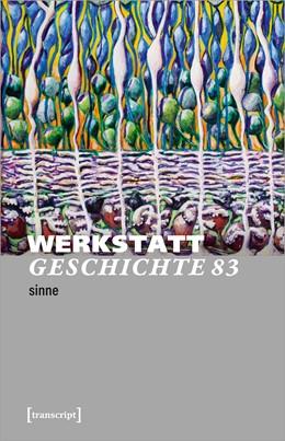 Abbildung von WerkstattGeschichte | 1. Auflage | 2021 | 83 | beck-shop.de