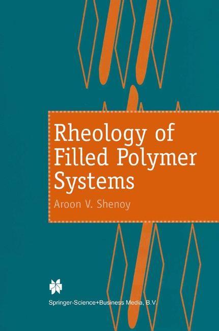 Abbildung von Shenoy | Rheology of Filled Polymer Systems | 1999