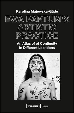 Abbildung von Majewska-Güde | Ewa Partum's Artistic Practice | 1. Auflage | 2021 | 187 | beck-shop.de