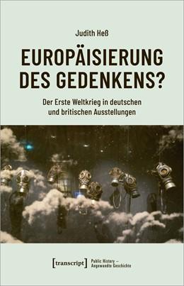 Abbildung von Heß   Europäisierung des Gedenkens?   1. Auflage   2021   8   beck-shop.de