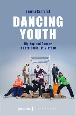 Abbildung von Kurfürst   Dancing Youth   1. Auflage   2021   beck-shop.de