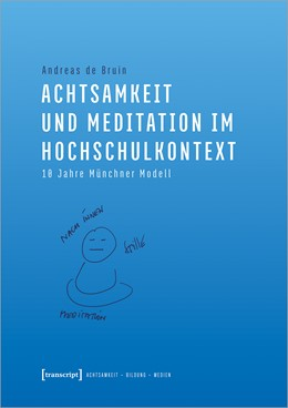 Abbildung von de Bruin | Achtsamkeit und Meditation im Hochschulkontext | 1. Auflage | 2021 | 4 | beck-shop.de