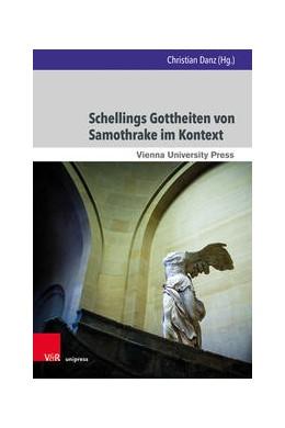 Abbildung von Danz | Schellings Gottheiten von Samothrake im Kontext | 1. Auflage | 2021 | beck-shop.de