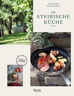Abbildung von Pabst / Jahrmann   Die Steirische Küche   1. Auflage   2021   beck-shop.de