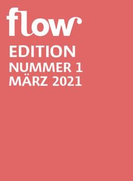 Abbildung von Gruner+Jahr GmbH | Flow Edition 01/2021 | 1. Auflage | 2021 | beck-shop.de