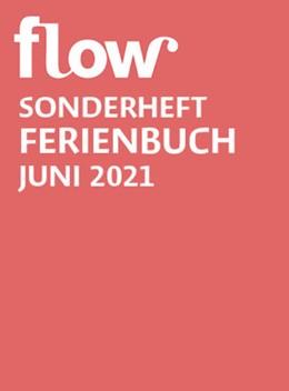 Abbildung von Gruner+Jahr GmbH | Flow Ferienbuch Band 8 | 1. Auflage | 2021 | beck-shop.de
