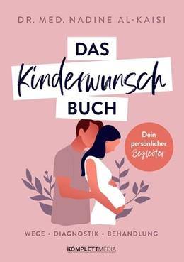 Abbildung von Al-Kaisi   Das Kinderwunschbuch   1. Auflage   2021   beck-shop.de