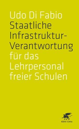 Abbildung von Di Fabio | Staatliche Infrastruktur-Verantwortung für das Lehrpersonal freier Schulen | 1. Auflage | 2020 | beck-shop.de