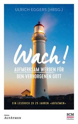 Abbildung von Eggers | Wach! | 1. Auflage | 2021 | beck-shop.de