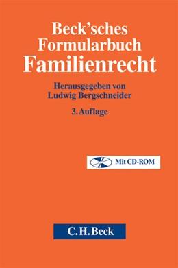 Abbildung von Beck'sches Formularbuch Familienrecht | 3., überarbeitete Auflage | 2010